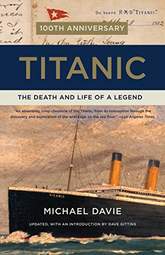 9780307948397: Titanic: The Death and Life of a Legend
