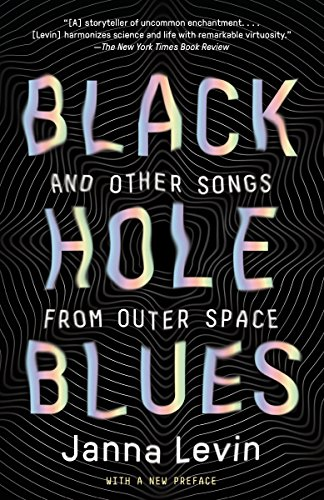 9780307948489: Black Hole Blues and Other Songs from Outer Space