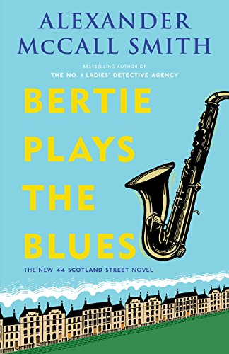 9780307948496: Bertie Plays the Blues (44 Scotland Street Series)