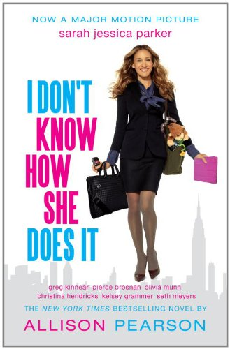 9780307948564: I Don't Know How She Does it (Movie Tie-in Edition) (Vintage Contemporaries)