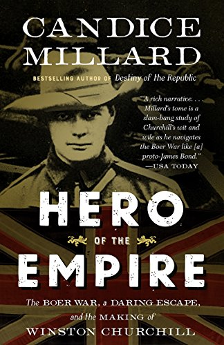9780307948786: Hero of the Empire: The Boer War, a Daring Escape, and the Making of Winston Churchill