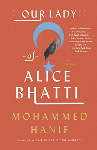 9780307948946: Our Lady of Alice Bhatti