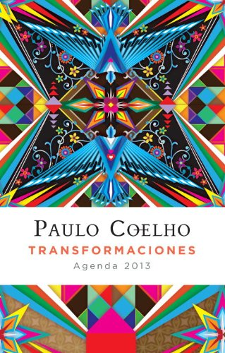 9780307949042: Transformaciones: 2013 Coelho Calendario (Spanish Edition)