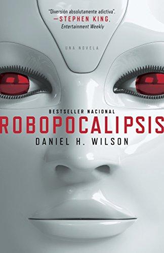 9780307949103: Robopocalipsis (Spanish Edition)