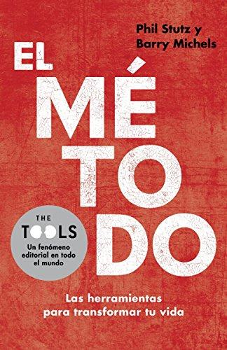 9780307949110: El método: Las herramientas para transformar tu vida (Spanish Edition)
