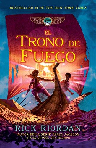 El trono de fuego (Spanish Edition): Riordan, Rick