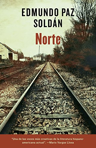 9780307949172: Norte (Spanish Edition)