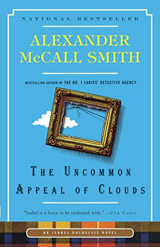 9780307949233: The Uncommon Appeal of Clouds (Isabel Dalhousie Series)
