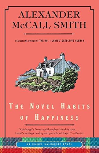9780307949240: The Novel Habits of Happiness (Isabel Dalhousie)