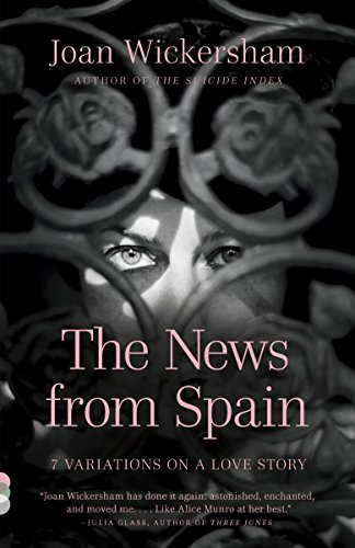 The News from Spain (Vintage Contemporaries): Wickersham, Joan