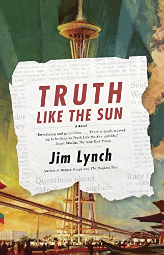 9780307949349: Truth Like the Sun (Vintage Contemporaries)