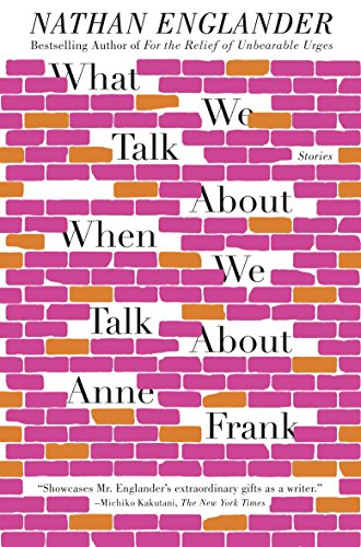 9780307949608: What We Talk about When We Talk about Anne Frank