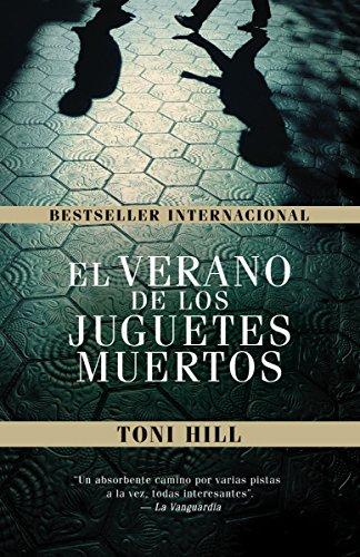 9780307949745: El verano de los juguetes muertos (Spanish Edition)