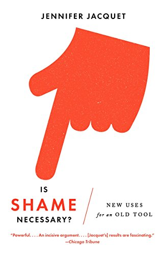 9780307950130: Is Shame Necessary?: New Uses for an Old Tool