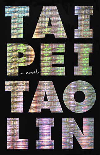 9780307950178: Taipei (Vintage Contemporaries)