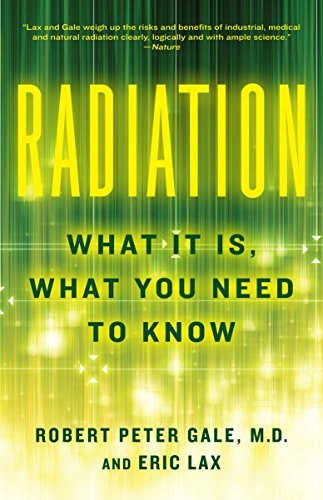 9780307950208: Radiation: What It Is, What You Need to Know