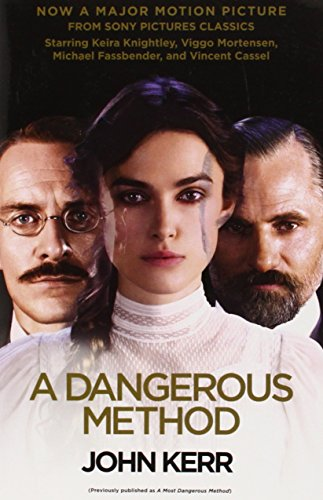 9780307950277: A Dangerous Method (Movie Tie-in Edition): The Story of Jung, Freud, and Sabina Spielrein