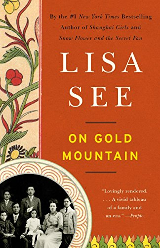 9780307950390: On Gold Mountain: The One-Hundred-Year Odyssey of My Chinese-American Family