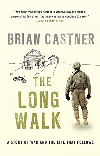 9780307950871: The Long Walk: A Story of War and the Life That Follows