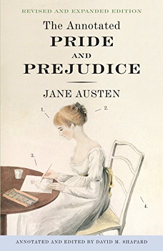 9780307950901: The Annotated Pride and Prejudice: A Revised and Expanded Edition