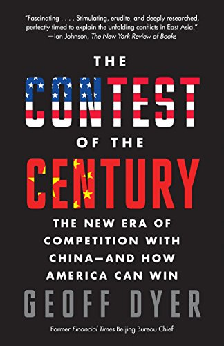 9780307951236: The Contest of the Century: The New Era of Competition With China--and How America Can Win