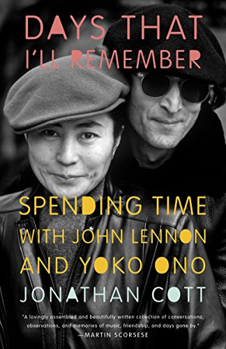 9780307951281: Days That I'll Remember: Spending Time With John Lennon and Yoko Ono