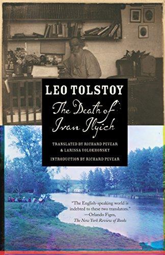 The Death of Ivan Ilyich: Tolstoy Leo Volokhonsky
