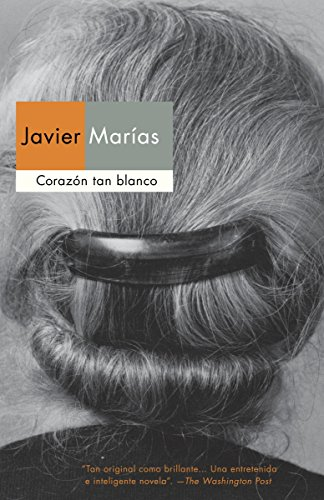 9780307951380: Corazón tan blanco (Spanish Edition)