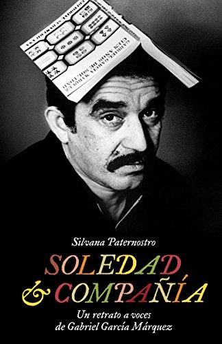 Soledad Compania: Un Retrato a Voces de: Silvana Paternostro