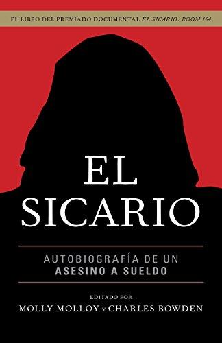 9780307951441: El sicario: Autobiografia de un asesino a sueldo (Spanish Edition)