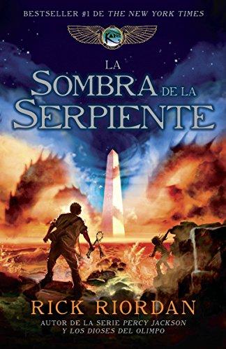 9780307951465: La Sombra de la Serpiente (Las cronicas de Kane / The Kane Chronicles)