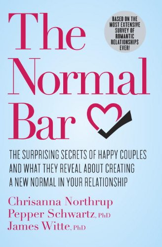 9780307951632: The Normal Bar: The Surprising Secrets of Happy Couples and What They Reveal About Creating a New Normal in Your Relationship