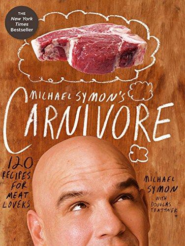 9780307951786: Michael Symon's Carnivore