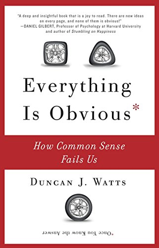 9780307951793: Everything Is Obvious: How Common Sense Fails Us