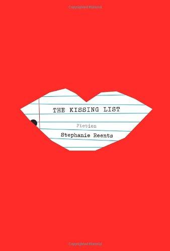 The Kissing List: Reents, Stephanie