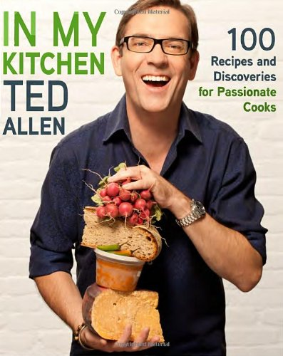 9780307951861: In My Kitchen: 100 Recipes and Discoveries for Passionate Cooks