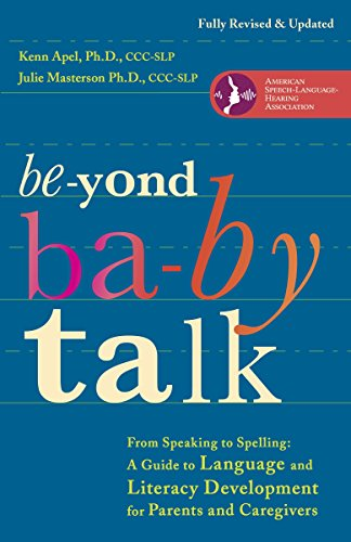 9780307952288: Beyond Baby Talk: From Speaking to Spelling: A Guide to Language and Literacy Development for Parents and Caregivers
