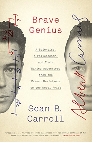9780307952349: Brave Genius: A Scientist, a Philosopher, and Their Daring Adventures from the French Resistance to the Nobel Prize