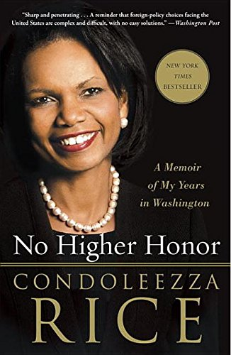 9780307952479: No Higher Honor: A Memoir of My Years in Washington