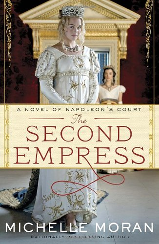 The Second Empress: Moran, Michelle