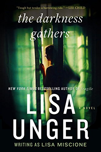 The Darkness Gathers (Lydia Strong): Unger, Lisa