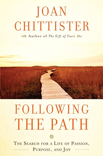 9780307953988: Following the Path: The Search for a Life of Passion, Purpose, and Joy