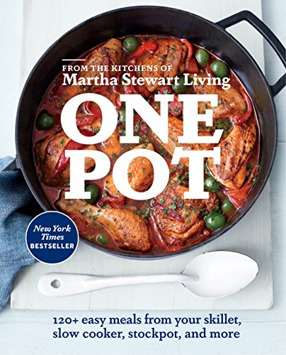 9780307954411: One Pot: 120+ easy meals from your skillet, slow cooker, stockpot, and more