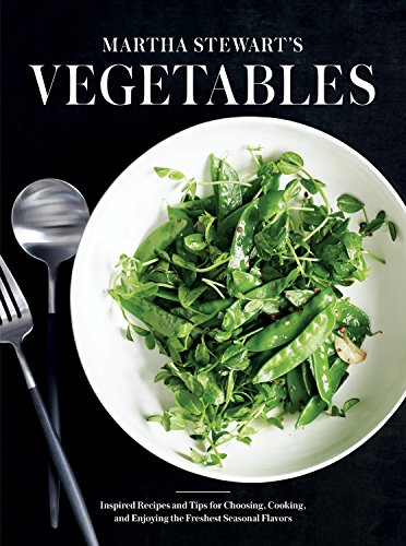 9780307954442: Martha Stewart's Vegetables: Inspired Recipes and Tips for Choosing, Cooking, and Enjoying the Freshest Seasonal Flavors