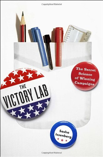 9780307954794: The Victory Lab: The Secret Science of Winning Campaigns