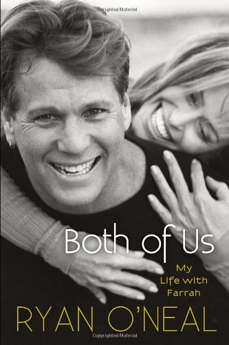 Both of Us: My Life with Farrah [SIGNED]: O'Neal, Ryan; with Blanco, Jodee; Carroll, Kent