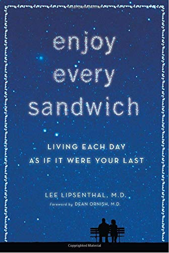 9780307955159: Enjoy Every Sandwich: Living Each Day as If It Were Your Last