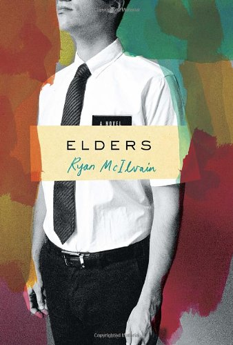 Elders: A Novel [First Edition]: McIlvain, Ryan