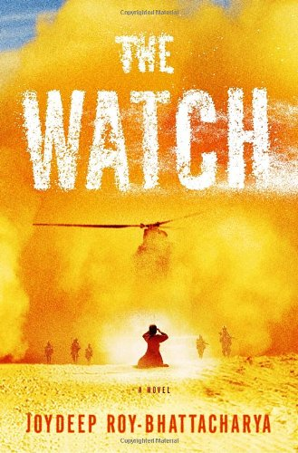 The Watch (Signed First Edition): Joydeep Roy-Bhattacharya