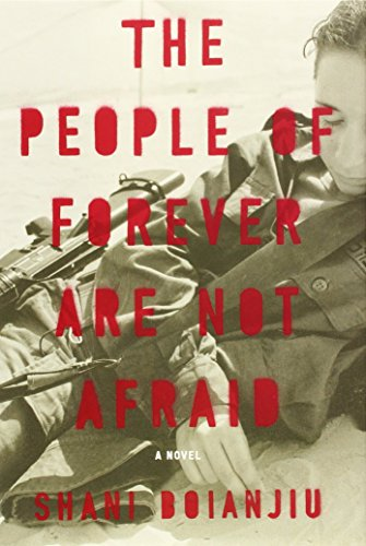 9780307955951: The People of Forever Are Not Afraid: A Novel